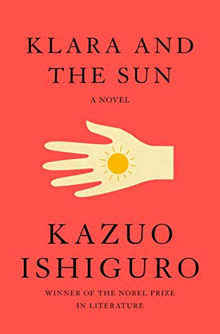 Image of the cover of Kazuo Ishiguro's Klara and the Sun: a light yellow hand with a small cartoon sun in it