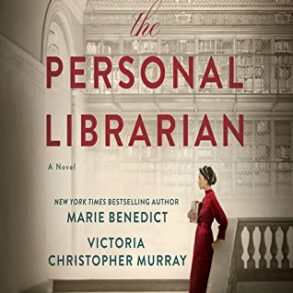 image of a book cover. A slender drawing of a woman in a bright red dress is standing at the top of a classical staircase. The staircase and ornate ceiling and bookshelves behind the woman are sepia tone. The title appears in red sans serif font: the Personal Librarian