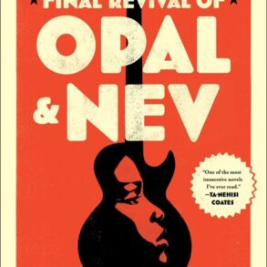 """Image of a retro orange book cover with cream sans serif font that reaads """"Final Revival of Opal & Nev"""" a Novel."""